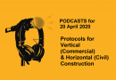 PODCASTS: Vertical & Horizontal Construction Site Protocols Alert Level 3