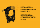 PODCASTS - Residential Site Protocols