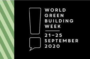 World Green Building Week 2020 kicks off Monday 21 September